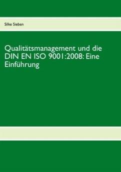 Qualitätsmanagement und die DIN EN ISO 9001:200...