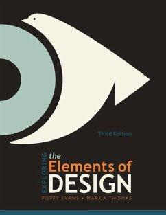 Exploring the Elements of Design - Evans, Poppy; Thomas, Mark A.