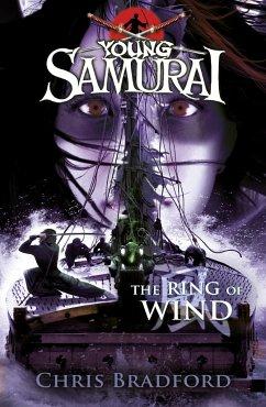 Young Samurai 05. The Ring of Wind - Bradford, Chris