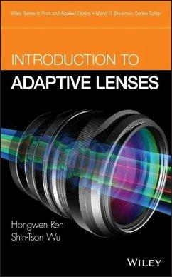 Introduction to Adaptive Lenses - Ren, Hongwen; Wu, Shin-Tson