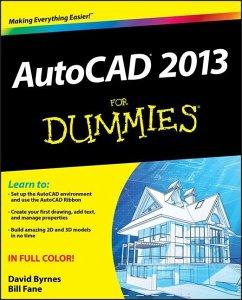 AutoCAD 2013 for Dummies - Fane, Bill; Byrnes, David
