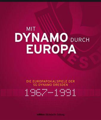 Mit Dynamo durch Europa - Genschmar, Jens