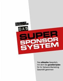 Das Super-Sponsor-System