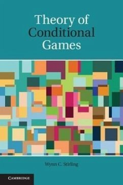 Theory of Conditional Games - Stirling, Wynn C.