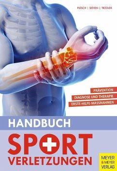 Handbuch Sportverletzungen - Plesch, Christian; Sieven, Rainer; Trzolek, Dieter