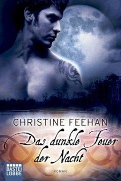Das dunkle Feuer der Nacht / Dark Carpathians Bd.18 - Feehan, Christine