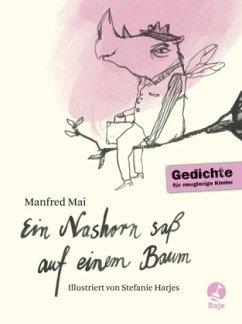 Ein Nashorn saß auf einem Baum - Mai, Manfred