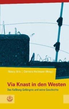 9783374030101 - Herausgegeben von Aris, Nancy; Heitmann, Clemens: Via Knast in den Westen - Buch