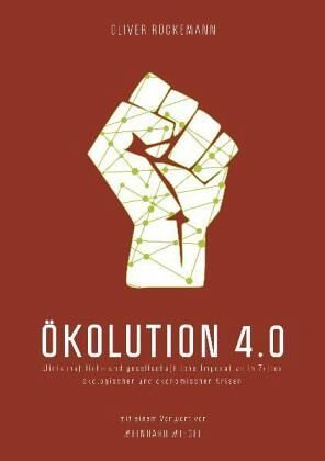 Ökolution 4.0 - Rückemann, Oliver
