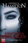 Finsteres Verlangen / Anita Blake Bd.13