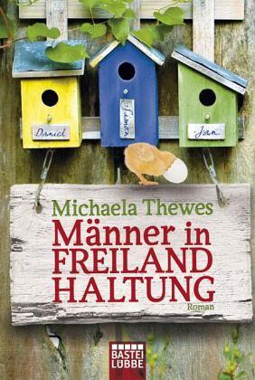 Männer in Freilandhaltung - Thewes, Michaela