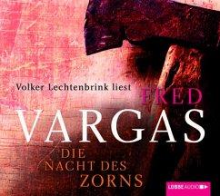 Die Nacht des Zorns / Kommissar Adamsberg Bd.10 (Audio-CDs) - Vargas, Fred