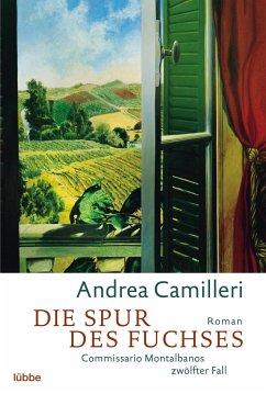 Die Spur des Fuchses / Commissario Montalbano Bd.12 - Camilleri, Andrea