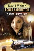 Die Feuertaufe / Honor Harrington Bd.27