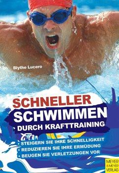 Schneller schwimmen durch Krafttraining - Lucero, Blythe