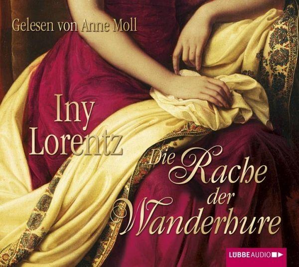 Die Rache der Wanderhure / Die Wanderhure Bd.2 (6 Audio-CDs) - Lorentz, Iny
