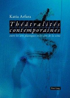 Théâtralités contemporaines - Arfara, Katia
