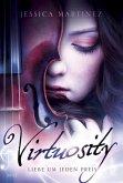 Liebe um jeden Preis / Virtuosity Bd.1
