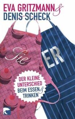 SIE & ER - Gritzmann, Eva; Scheck, Denis