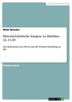Historisch-kritische Exegese zu Matthäus 16, 13-20