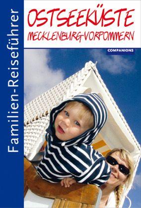 Familien reisef hrer ostseek ste mecklenburg vorpommern for Designhotel mit kindern