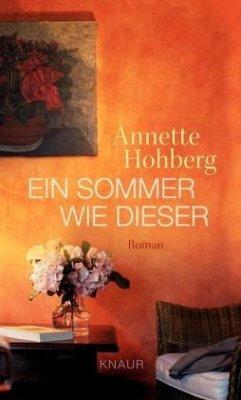 Ein Sommer wie dieser - Hohberg, Annette