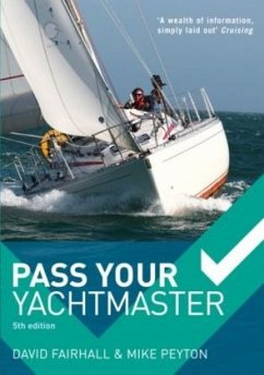 Pass Your Yachtmaster - Fairhall, David; Peyton, Mike