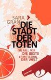 Die Stadt der Toten / Claire DeWitt Bd.1