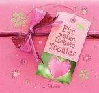 Für meine liebste Tochter