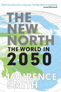 The New North - Smith, Laurence C.
