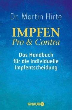 Impfen Pro & Contra - Hirte, Martin