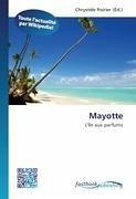Mayotte - Herausgeber: Poirier, Chrystèle