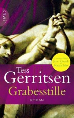 Grabesstille / Jane Rizzoli Bd.9 - Gerritsen, Tess