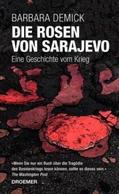 Die Rosen von Sarajevo - Demick, Barbara