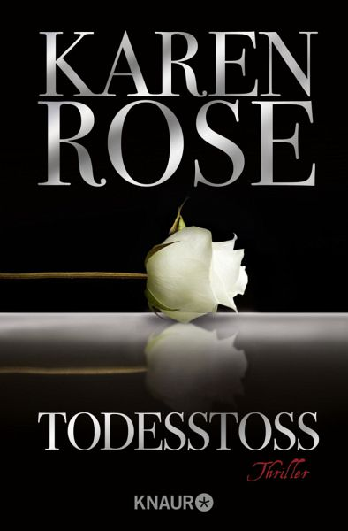 Todesstoss / Lady-Thriller Bd.10 - Rose, Karen