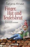 Finger, Hut und Teufelsbrut / Kommissar Siegfried Seifferheld Bd.3