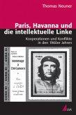 Paris, Havanna und die intellektuelle Linke