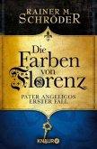 Die Farben von Florenz / Pater Angelico Bd.1