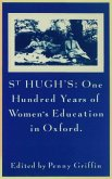 St Hugh S: One Hundred Years of Women S Education in Oxford