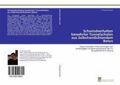 Schwindverhalten bewehrter Tunnelschalen aus Selbstverdichtendem Beton - Nicolai, Christoph