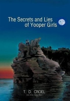 The Secrets and Lies of Yooper Girls