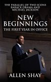 New Beginnings: The First Year in Office the Parallel of Two Icons Barack Obama and Michael Jackson