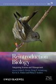 Reintroduction Biology: Integrating Science and Management