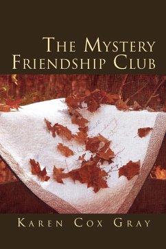 The Mystery Friendship Club