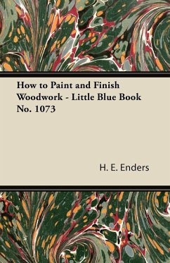 How to Paint and Finish Woodwork - Little Blue Book No. 1073