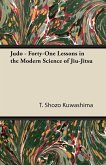 Judo - Forty-One Lessons in the Modern Science of Jiu-Jitsu