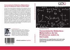 Conocimiento Didáctico-Matemático de los Profesores sobre la Derivada
