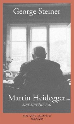 Martin Heidegger - Steiner, George