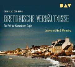 Bretonische Verhältnisse / Kommissar Dupin Bd.1 (5 Audio-CDs) - Bannalec, Jean-Luc