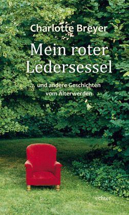 Mein roter ledersessel von charlotte breyer buch for Roter ledersessel